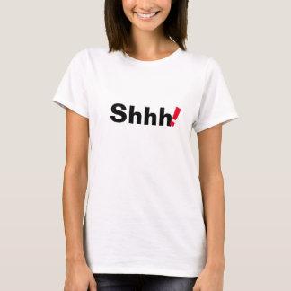 shhh diseño divertido de la camiseta de la cita de