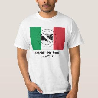 ¡Shhhh! ¡Ningún Foto! Camiseta