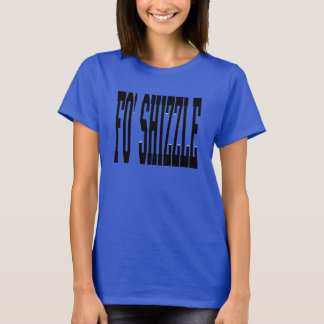 shizzle del fo (negro) camiseta