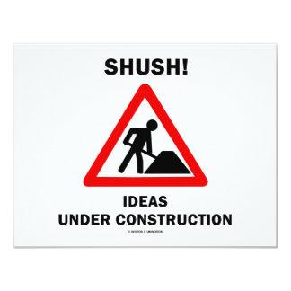 ¡Shush! Ideas bajo construcción Invitación 10,8 X 13,9 Cm