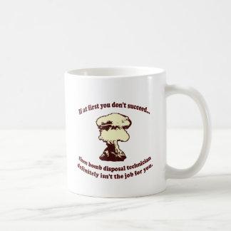 Si al principio usted no tenga éxito taza de café