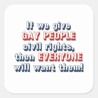Si damos a gente gay las derechas civiles, calcomania cuadradas personalizadas