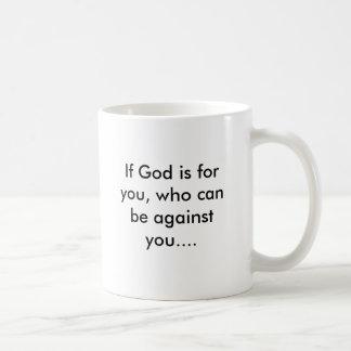 Si dios está para usted, que puede estar contra taza básica blanca