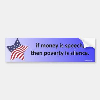 si el dinero es discurso… pegatina para coche