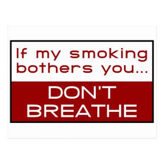 Si el mi fumar molesta usted… no respira postal