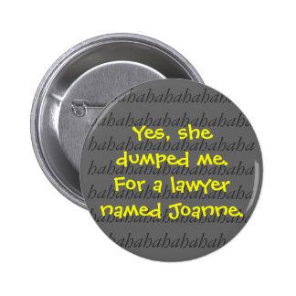 Sí, ella me descargó. Para un abogado nombrado Jua Pin