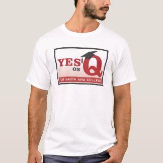 Sí en la camiseta de la medida Q