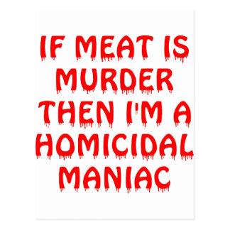 Si la carne es asesinato que soy un maniaco de postal