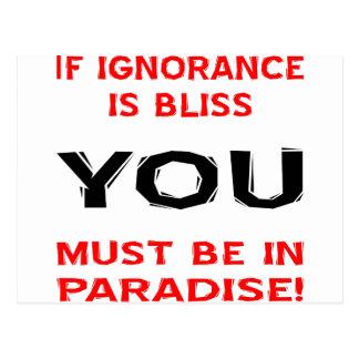 Si la ignorancia es dicha USTED debe estar en Postal