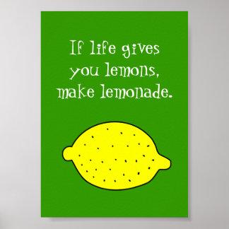 Si la vida le da los limones hacen el poster de la