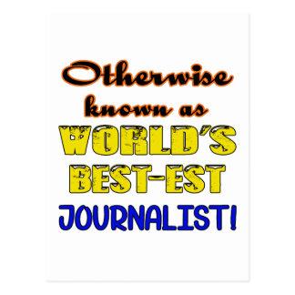 Si no conocido como periodista más bestest del postal