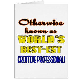 Si no conocido como profes creativos más bestest tarjeta de felicitación