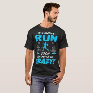 Si no corro pronto Gunna va la camiseta loca