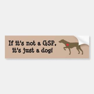 """""""Si no es un GSP, es apenas un perro"""" Sticke de Pegatina Para Coche"""