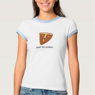Sí para la proteína camisetas