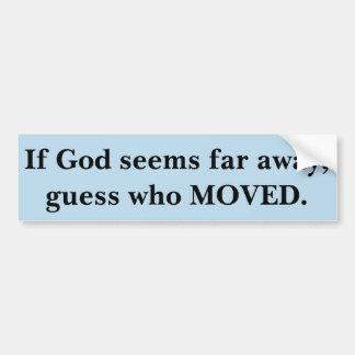 Si parece dios lejos, la conjetura que se movió pegatina para coche