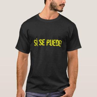Sí, puede del SE Camiseta