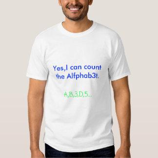 Sí, puedo contar el Alfphab3t., A, B, 3, D, 5… Camisetas