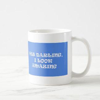 Sí querido parezco asombroso taza de café