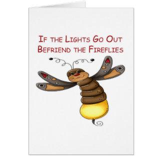 Si salen las luces Befriend las luciérnagas Tarjeta De Felicitación