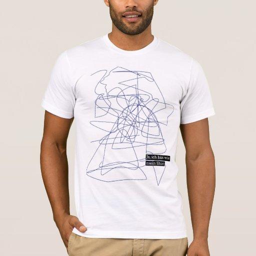 Sí, soy como mi shirt! camiseta