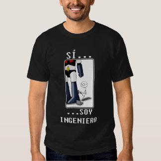 Sí, soy ingeniero camiseta