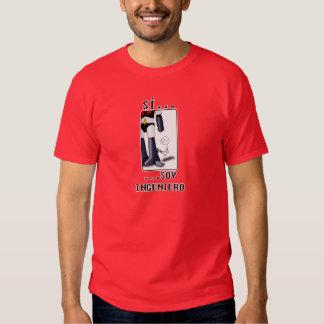 Sí, soy ingeniero camisetas