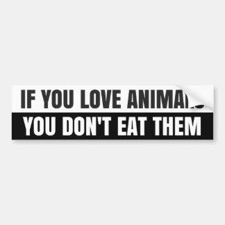 SI USTED AMA ANIMALES… Pegatina para el