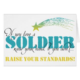 Si usted ama un aumento del soldado su mano tarjeta de felicitación