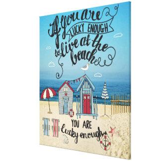 Si usted es bastante afortunado vivir en la playa impresión en lienzo