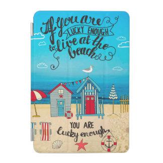 Si usted es cita afortunada de la playa de la cubierta de iPad mini