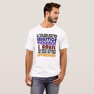 """""""Si usted es neutral en situaciones de la Camiseta"""