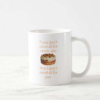 """Si usted no hace zanahoria en absoluto para taza"