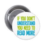 Si usted no le entiende necesidad de leer más pin