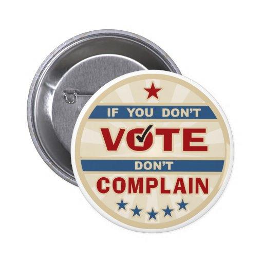 Si usted no vota no se queje chapa redonda de 5 cm
