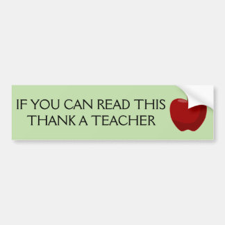 Si usted puede leer esto, agradezca a un profesor pegatina para coche