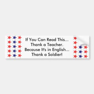 Si usted puede leer esto, agradezca a un profesor etiqueta de parachoque