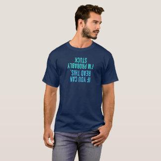 Si usted puede leer esto, me pegan probablemente camiseta