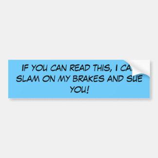 Si usted puede leer esto… pegatina para coche