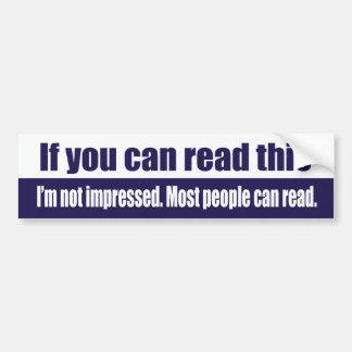 Si usted puede leer esto pegatina para coche