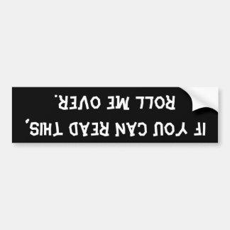 Si usted puede leer esto… Pegatina para el paracho Pegatina Para Coche