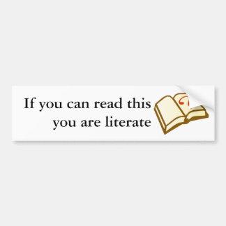 Si usted puede leer esto usted es letrado pegatina para coche