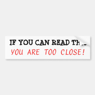 Si usted puede leer esto, usted es parachoque pegatina para coche