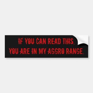 Si usted puede leer esto, usted está en mi gama de pegatina para coche