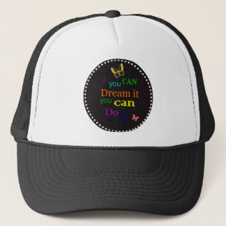 Si usted puede soñarlo gorra de camionero