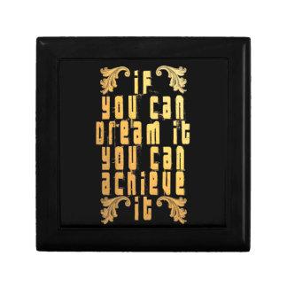 Si usted puede soñarlo usted puede alcanzarlo caja de regalo