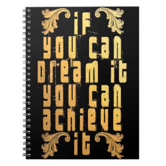 Si usted puede soñarlo usted puede alcanzarlo cuaderno