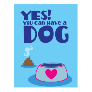 ¡Sí usted puede tener un perro! donante de la Postal