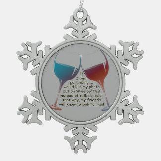 ¡Si voy nunca a faltar! Ornamento del navidad de Adorno De Peltre En Forma De Copo De Nieve