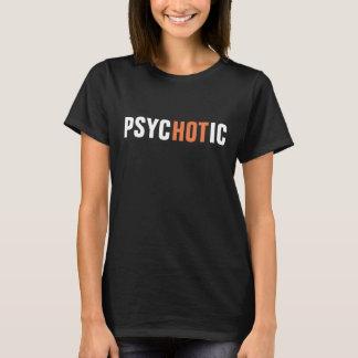 ¡sicopático! camiseta